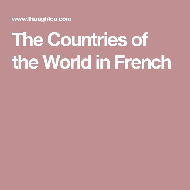 The Countries of the World in French