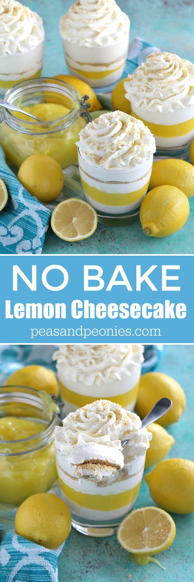 Creamy and easy to make No Bake Lemon Cheesecake layered with graham cracker crumbs, sweet and tangy lemon curd and topped with soft whipped cream.