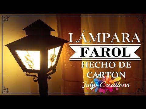 DIY HERMOSA LAMPARA FAROL HECHO DE CARTÓN - YouTube