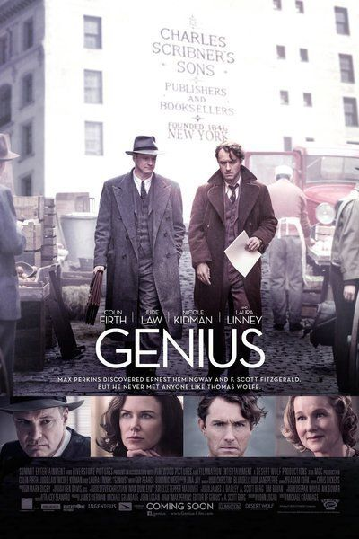 Genius - A stirring drama about the complex friendship and transformative professional relationship between book editor Maxwell Perkins (who discovered F. Scott Fitzgerald and Ernest Hemingway) and Thomas Wolfe.