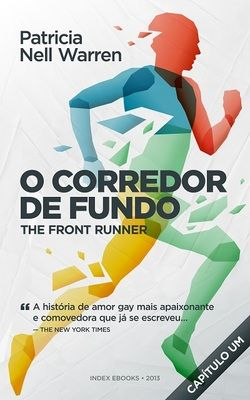 O Corredor de Fundo (The Front Runner) de Patricia Nell Warren: a primeira edição em português