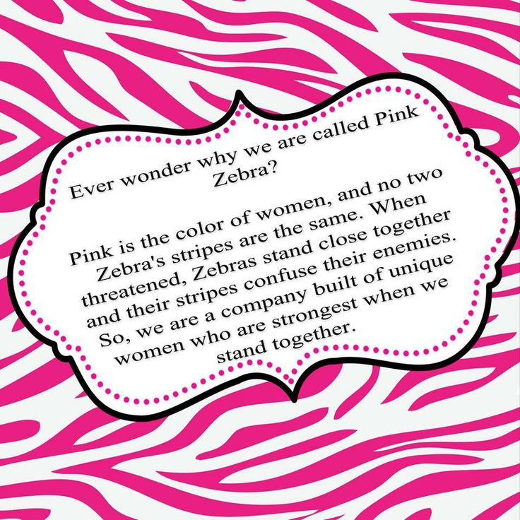 Why are we called Pink Zebra?