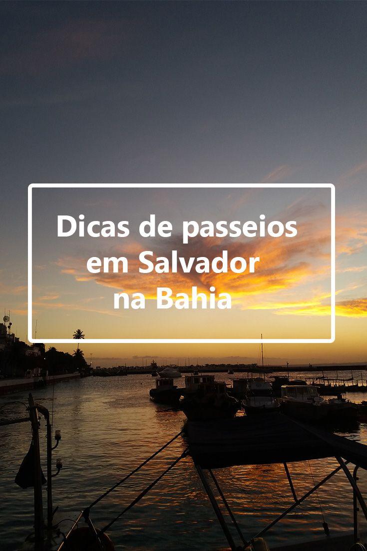 Salvador, Dicas de Salvador, O que fazer em Salvador, Bahia, Turismo em Salvador, Passeios em Salvador, Nordeste, Brasil, Brazil