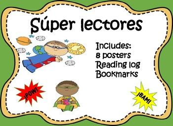 Spanish Super Reader Posters and Strategies. Includes posters and with super reading strategies. Also includes a home reading log in spanish and bookmarks with strategies to be super readersIncludes:8 postersReading logBookmarks