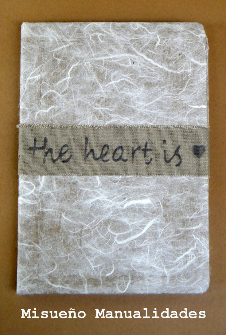"""Libreta forrada con papel vegetal y cinta 100% algón con texto """"Home is where the heart is"""". Cinta a la venta en: www.misuenyo.com.  www.misuenyo.com / www.misuenyo.es"""
