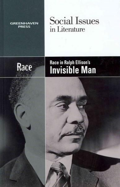 Race in Ralph Ellison's Invisible Man