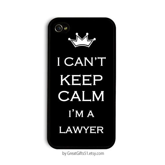 40% OFF CYBER SALE I Cant Keep Calm I'm a Lawyer Gifts for Lawyers Art iPhone 5 case Art iPhone case