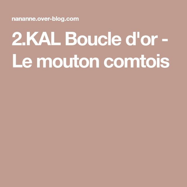 2.KAL Boucle d'or - Le mouton comtois