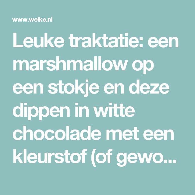 Leuke traktatie: een marshmallow op een stokje en deze dippen in witte chocolade met een kleurstof (of gewone bruine chocolade). Wat sprinkels erover en evt. een M&M op de bovenkant plakken.. Foto geplaatst door Fioontje1981 op Welke.nl