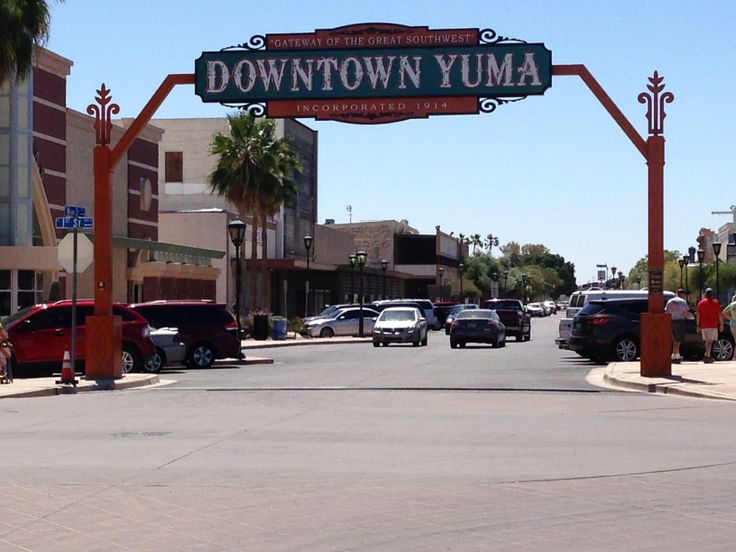 """Gateway to the Southwest"" Historic Downtown Yuma Sign. Put up for the 100th Anniversary of Yuma, Arizona."