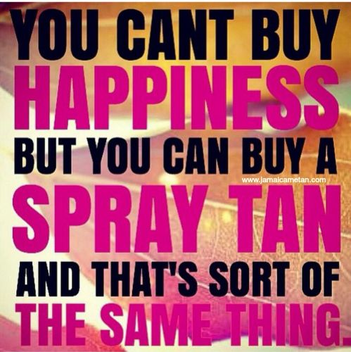 Happiness is a spray tan with Jamaica Me Tan sunless solution! Only solution used here at Sun-Kissed Spray Tan LLC www.sunkissedairspray.net