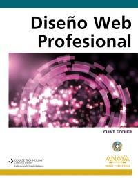 diseño web profesional (diseño y creatividad)-clint eccher-9788441529403
