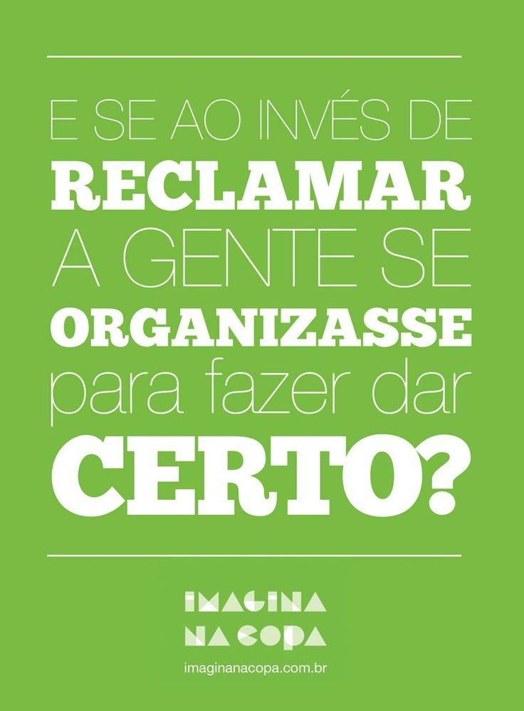 """""""Quero mudar o mundo. E agora?"""" Mariana Ribeiro, uma das idealizadoras do movimento """"Imagina na Copa"""", vai nos ajudar a responder essa pergunta"""