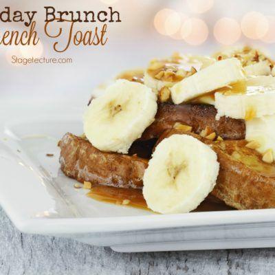 Breakfast Favorite: Baked Banana French Toast Recipe