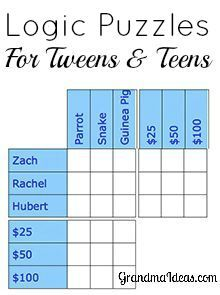 Have your teens and tweens try these logic puzzles. The puzzles are great -- and challenge their thinking!