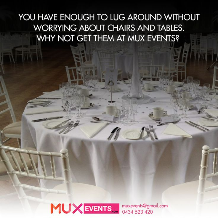 You have enough to lug around! Just don't worry about chairs and table hire, Mux Events is here to assist you. #Melbourne #Australia #HireNow #Wedding #Reception #Birthday #Party #ChairHire #Chairs #MuxEvents