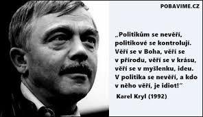 Politikům se nevěří, politici se kontrolují...