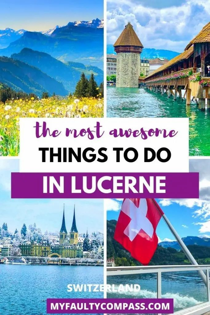 Things To Do In Lucerne Switzerland My Faulty Compass In 2021 Europe Travel Travel Around Europe Switzerland Travel