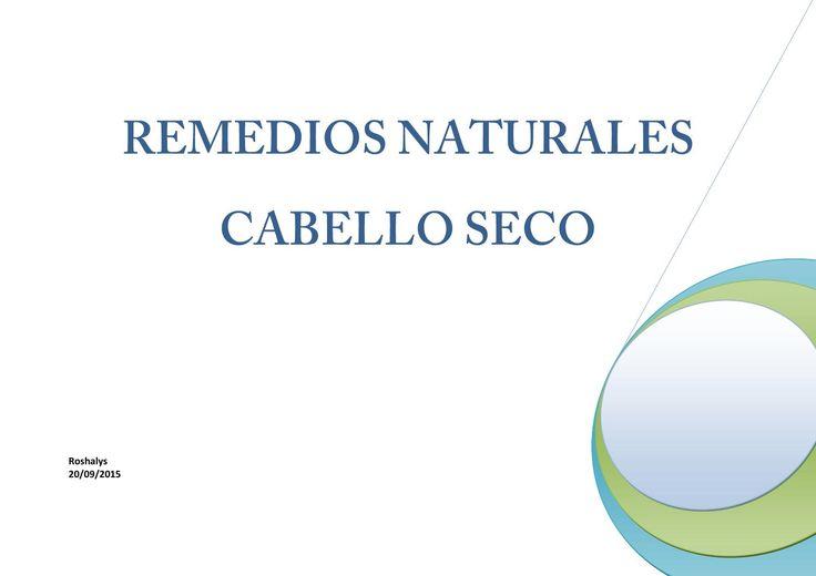 Cabello seco 1  Conoce los remedios naturales para el cabello seco