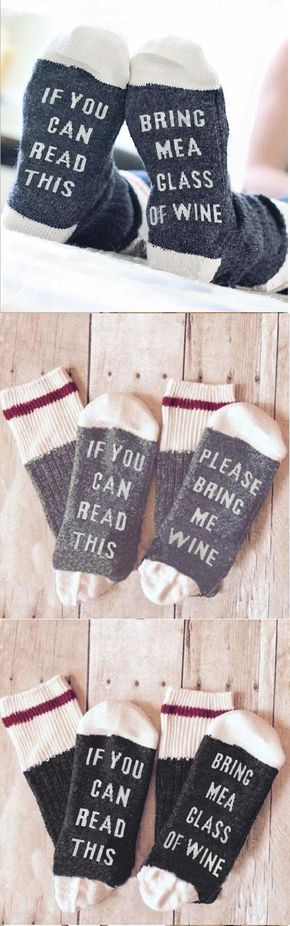 """If you can read this... Bring me a glass of wine"" socks. Great Gift idea!"