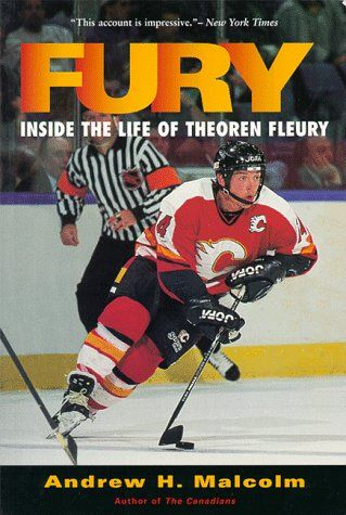 Fury: Inside the Life of Theoren Fleury