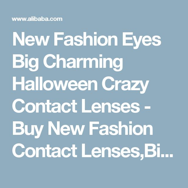 New Fashion Eyes Big Charming Halloween Crazy Contact Lenses - Buy New Fashion Contact Lenses,Big Charming Halloween Contact Lenses,Crazy Contact Lenses Product on Alibaba.com