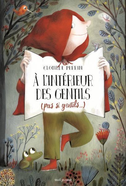 À l'intérieur des gentils (pas si gentils…) - Clotilde Perrin - Jeunesse via @EditionsduSeuil