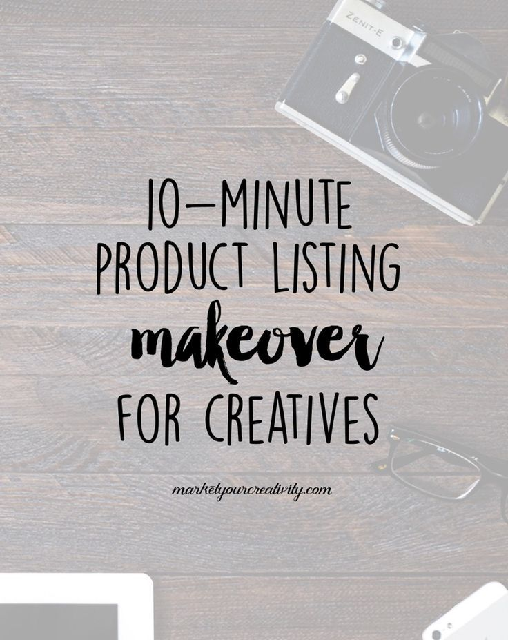 10-minute product listing makeover to improve your copywriting and sell more in creative business by Lisa Jacobs on Marketing Creativity