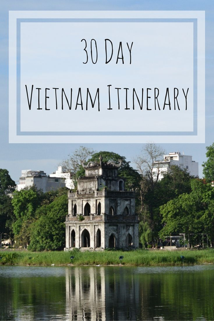 A 30 day Vietnam Itinerary