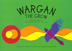 "Wargan the Crow  Retold by Cindy Laws and illustrated by Cindy & Adam Laws.  A Dreamtime story from the Boorooberongal/Darkinjung People & dedicated to the memory of Uncle Charlie  ""Wargan the crow was a beautiful bird.  He had the most colourful feathers of all the birds and a long colourful tail.  Wargan was a show off and would tease the other birds with his beauty...........""  PRICE:  $10.00 or 2 for $18.00 SET - 2 [Wargan & Kootear] - $18.00"
