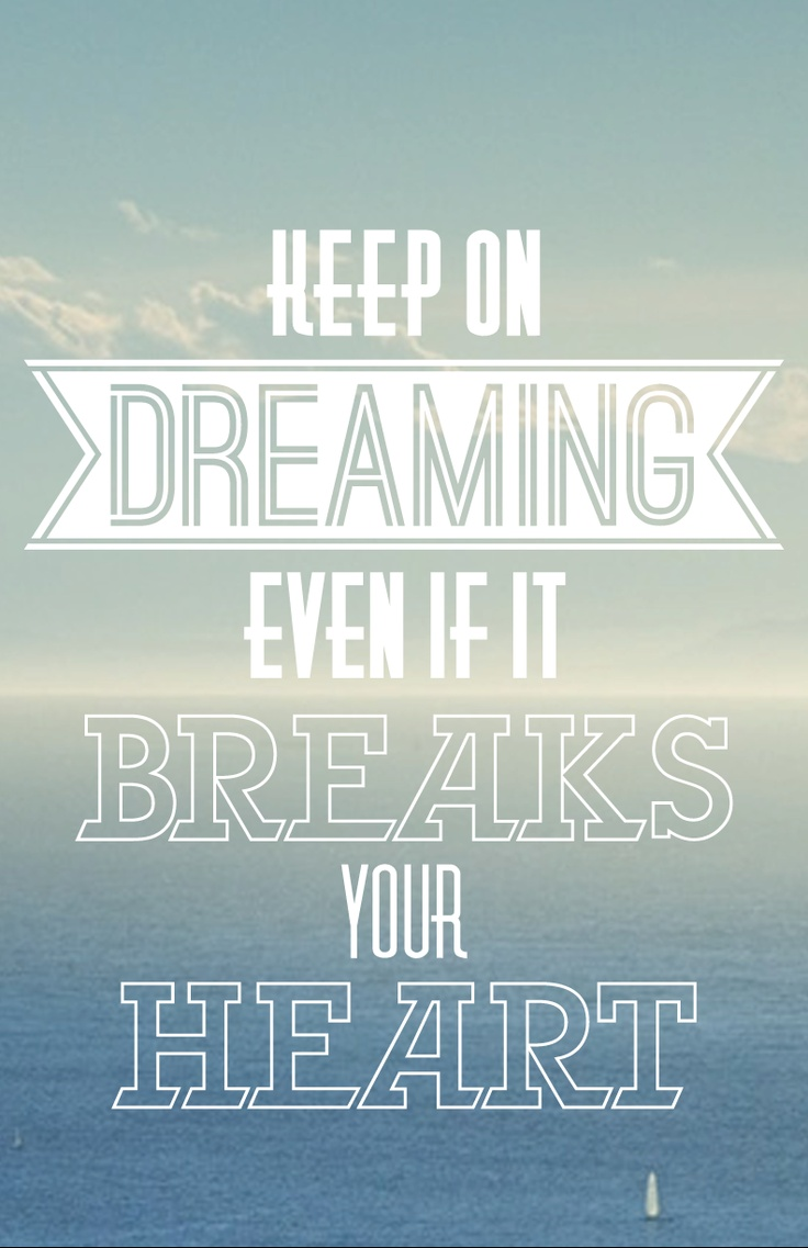 Eli Young Band song Even if it Breaks Your Heart.