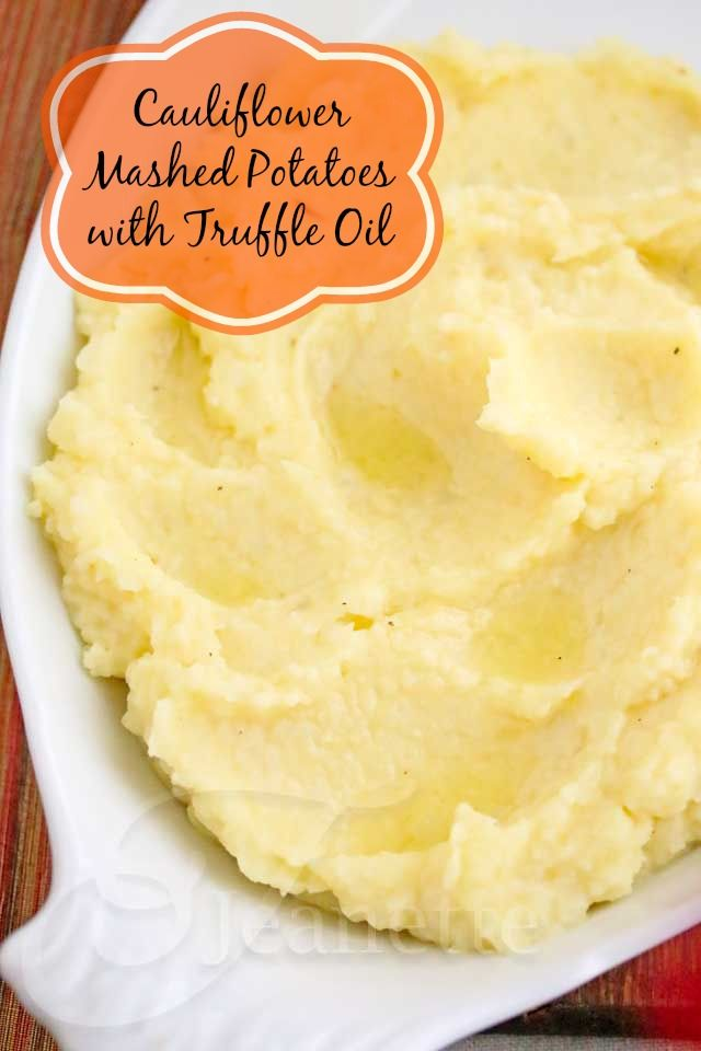 Cauliflower Mashed Potatoes with Truffle Oil Recipe from @Jeanette | Jeanette's Healthy Living