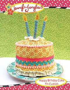 Birthday Cake Pin Cushion - pattern for sale