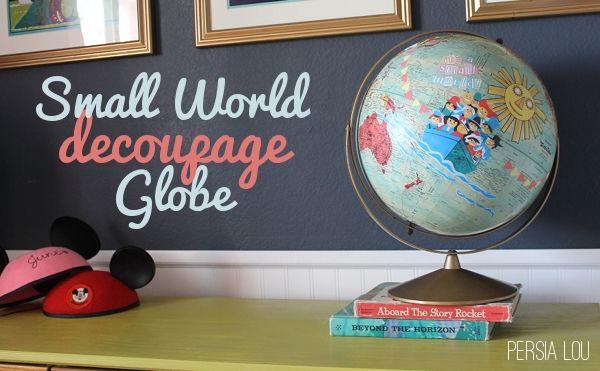 Small World Decoupage Globe (Vintage Disneyland Room) by Persia Lou