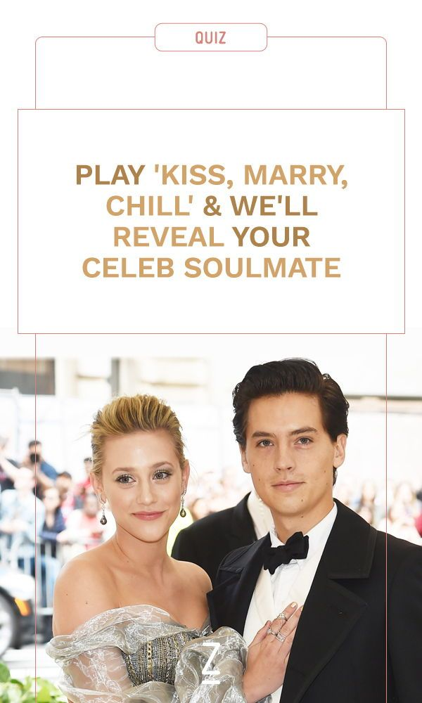 Play A Game Of Kiss Marry Chill And Well Reveal Your Celebrity