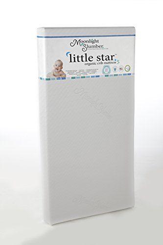 Moonlight Slumber – Little Star Organic Crib Mattress  http://www.babystoreshop.com/moonlight-slumber-little-star-organic-crib-mattress/