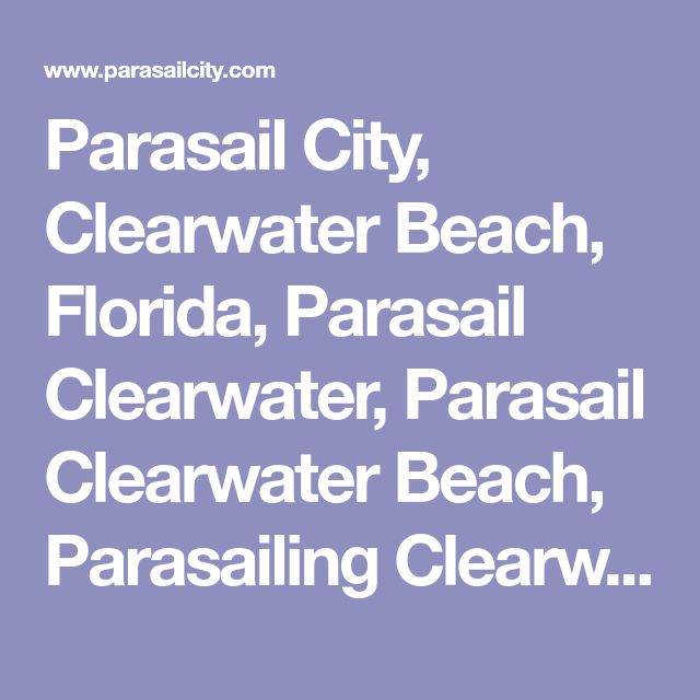 Parasail City, Clearwater Beach, Florida, Parasail Clearwater, Parasail Clearwater Beach, Parasailing Clearwater Beach Florida