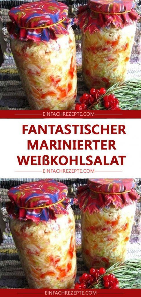 Fantastischer marinierter Weißkohlsalat 😍 😍 😍   – Essen