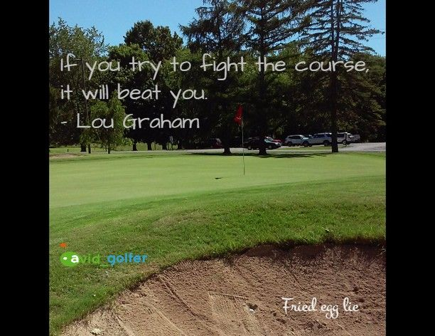 If you try to fight the course it will beat you. #Lou Graham #golf #golfer #golfcourse #golfing #golfchannel #livingthegreen #pgatour #pga #lpga #USOpen #Oakmont