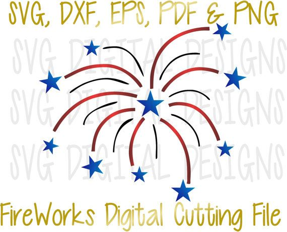 4th of July Svg, FireWorks Svg cut File, Patriotic Clipart- Digital Die Cutting…