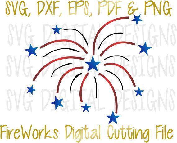4th of July Svg, FireWorks Svg cut File, Patriotic Clipart- Digital Die Cutting…