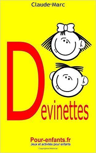 Amazon.fr - Devinettes pour enfants: 40 devinettes pour enfants - Claude Marc - Livres