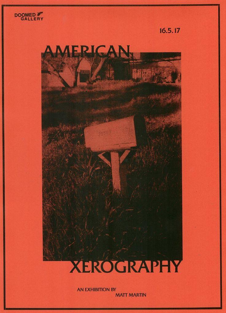 Matt Martin's American Xerography