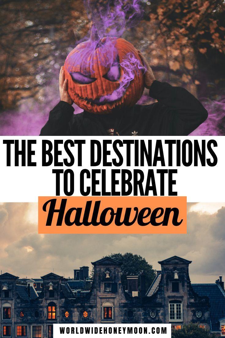 Halloween Destinations 2020 Best Places to Visit for Halloween   World Wide Honeymoon in 2020