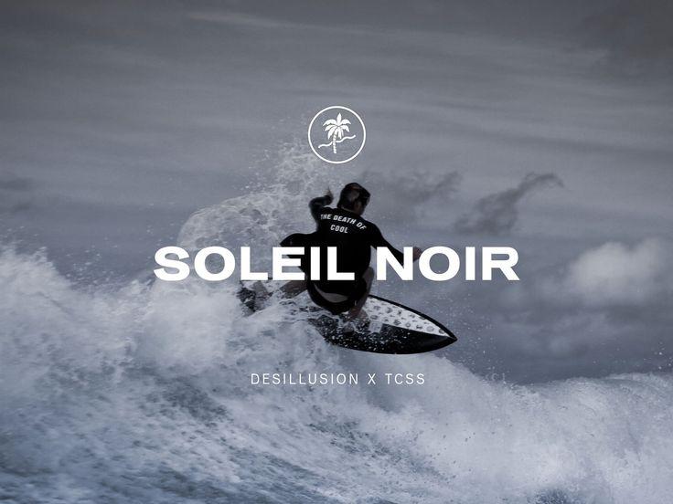 Soleil Noir - Desillusion X TCSS