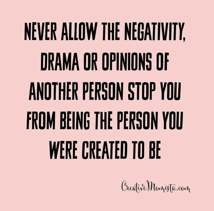No drama quotes / mompreneur quotes / brave girl quotes / never allow negativity stop you from being the person you were created to be / Creative Momista