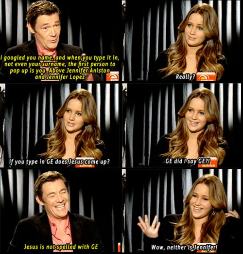 Jennifer Lawrence I'm so glad im not the only one who says stupid stuff!