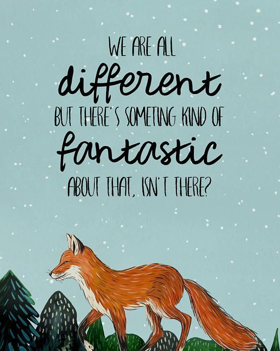 We Are All Different Fantastic Mr Fox Quotes Fox Quotes Fantastic Mr Fox