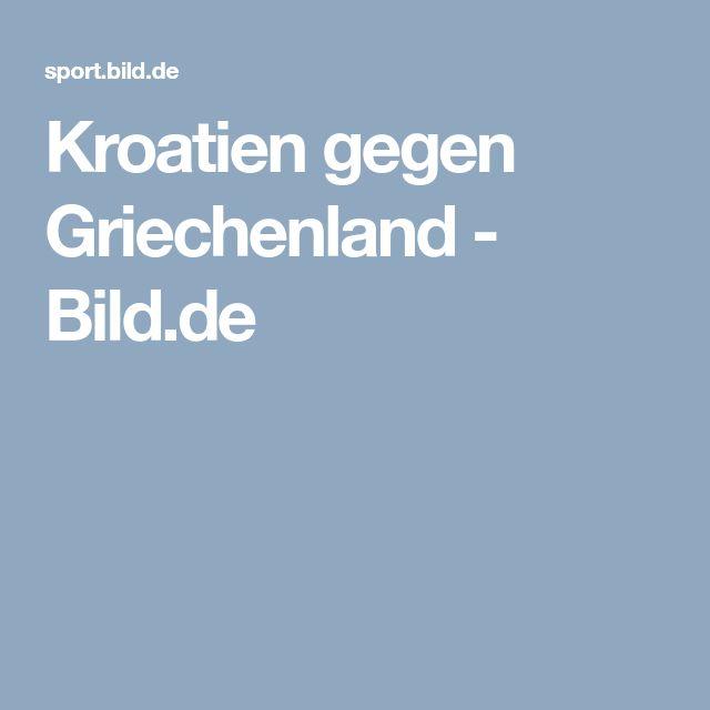 Kroatien gegen Griechenland     -  Bild.de