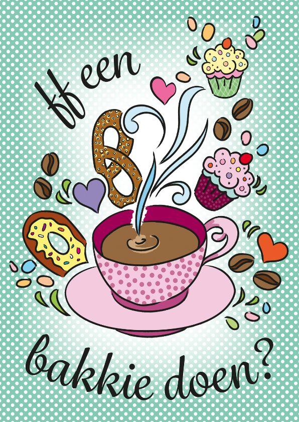 ff een bakkie doen?, verkrijgbaar bij #kaartje2go voor € 1,89 #koffie #uitnodiging